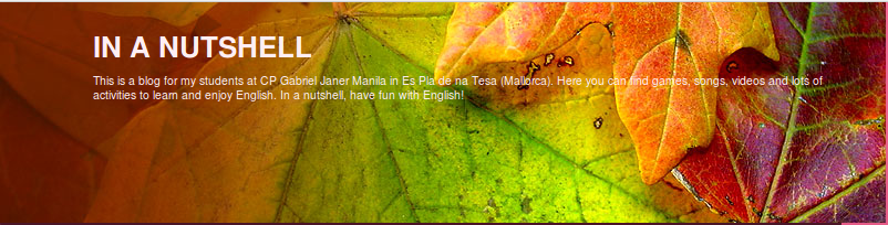 In a Nutshell Blogue de inglés do CP Gabriel Janer Manila in Es Pla de na Tesa (Mallorca)