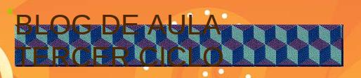 Blog de Aula Tercer Ciclo
