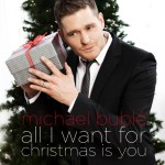 Michael-Buble_All-I-Want-For-Christmas-Is-You-Cover